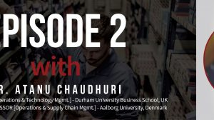 Episode 2 - Selecting Parts For 3D Printing With Dr. Atanu Chaudhuri