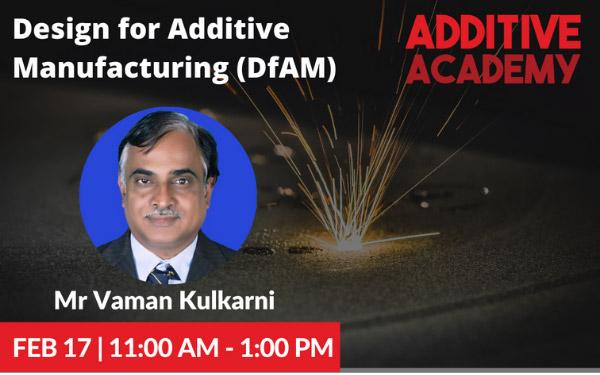Design for Additive Manufacturing by Vaman Kulkarni